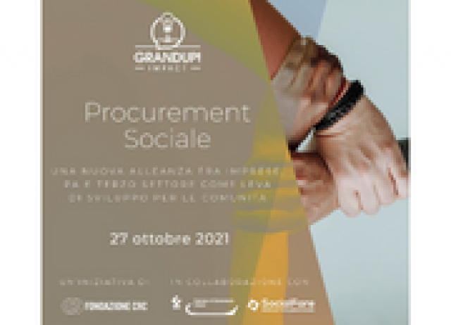 Procurement sociale: una nuova alleanza fra imprese, PA e Terzo Settore come leva di sviluppo per le comunità | 27 ottobre